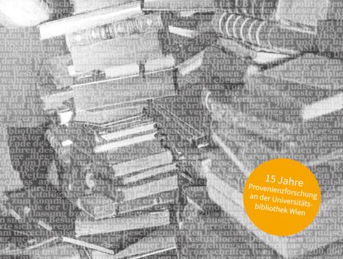 Provenienzforschung an der Universitätsbibliothek Wien. © Universitätsbibliothek Wien
