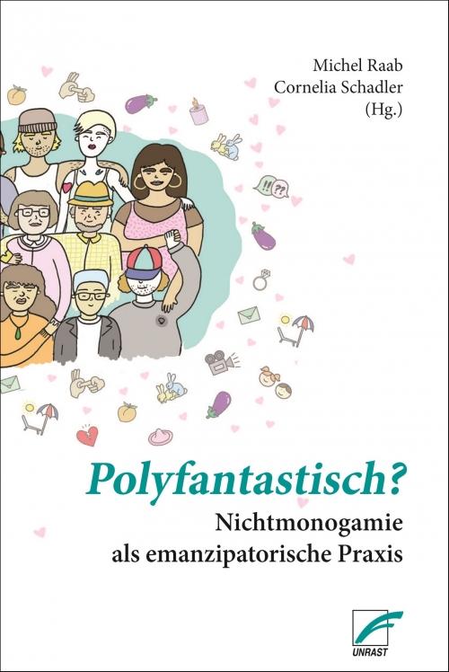 Buchcover: Polyfantastisch? Nichtmonogamie als emanzipatorische Praxis. © Unrast Verlag, 2020