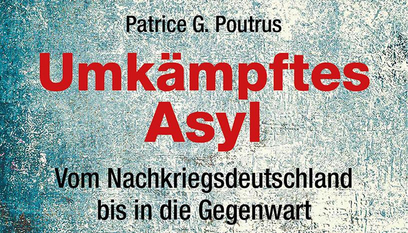Buchpräsentation und Diskussion: Patrice G. Poutrus:
