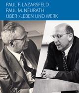 Bild zur Veranstaltung Paul F. Lazarsfeld / Paul M. Neurath: Über-/Leben und Werk