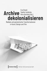 KNOPF et al_Archive dekolonialisieren_Cover.jpg