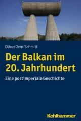Der Balkan im 20. Jahrhundert - Eine postimperiale Geschichte.jpg
