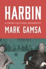 Harbin A Cross-Cultural Biography.jpg