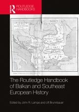 The Routledge Handbook of Balkan and Southeast European History.jpg
