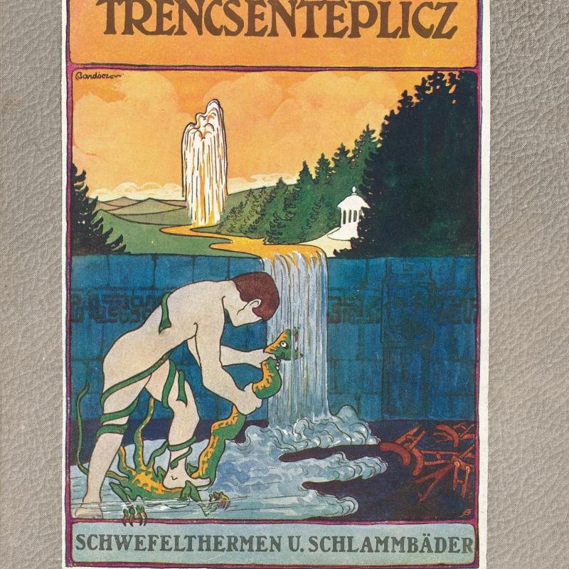 Vordere Umschlagseite der Informationsbroschüre zum Heilbad Trencsénteplicz, um 1911. Grafik signiert Bardócz.